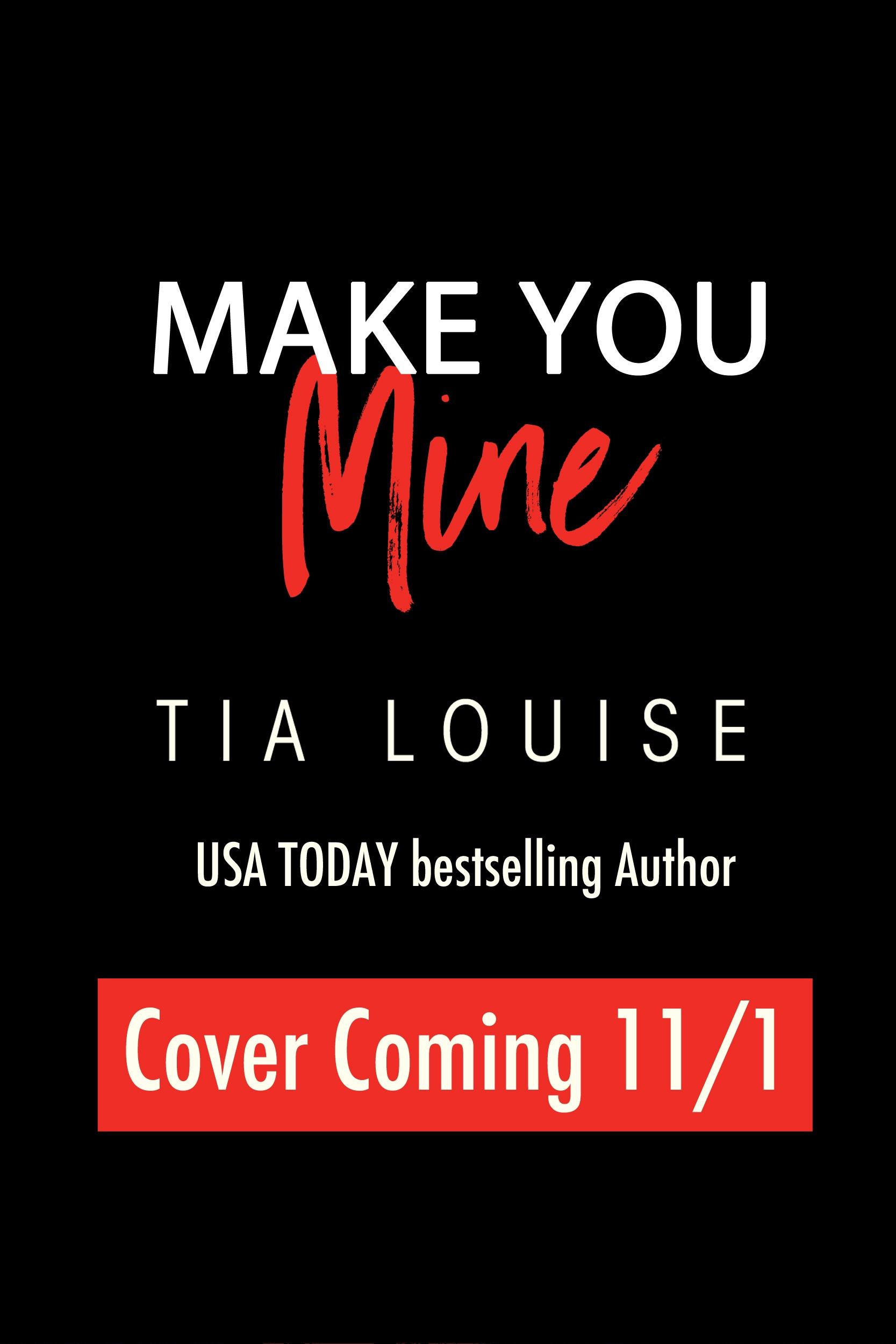 Make You Mine Tia Louise