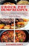 Crock Pot Dump Recipes