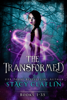 Stacy Claflin - The Transformed Series - Four Books artwork