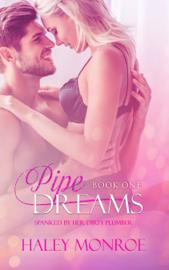 Pipe Dreams - Haley Monroe book summary