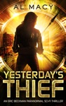 Yesterdays Thief An Eric Beckman Paranormal Sci-Fi Thriller