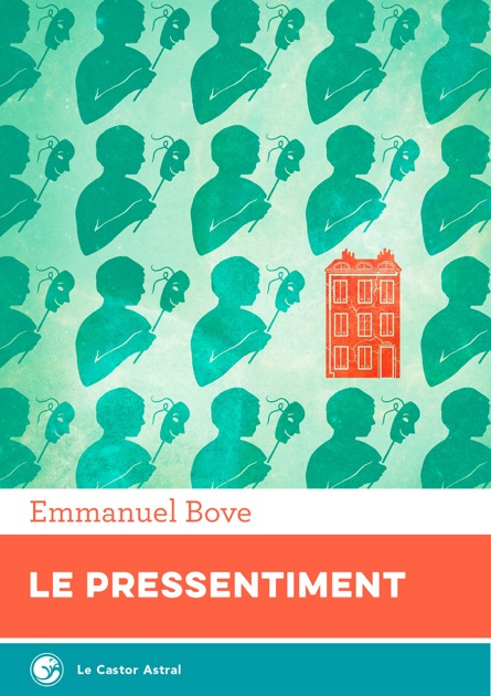 Le Pressentiment By Emmanuel Bove On Apple Books