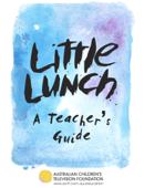 Little Lunch - A Teacher's Guide