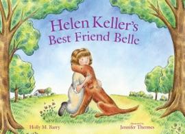 HELEN KELLERS BEST FRIEND BELLE