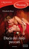 Duca dei miei peccati (I Romanzi Passione) Book Cover