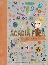 The Acadia Files: Book Two, Autumn Science (Acadia Science Series)
