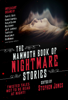 Stephen Jones - The Mammoth Book of Nightmare Stories artwork