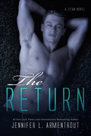 The Return: A Titan Novel - Jennifer L. Armentrout by  Jennifer L. Armentrout PDF Download