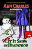 Ann Charles - Don't Let it Snow in Deadwood artwork