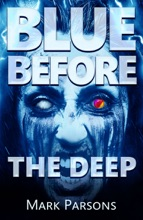 Blue Before The Deep