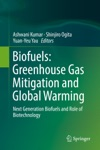 Biofuels Greenhouse Gas Mitigation And Global Warming