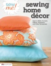 Sew Me Sewing Home Decor