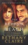 Love Beyond Reach