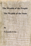 The Wealth of the People: The Wealth of the State
