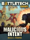 BattleTech Legends Malicious Intent