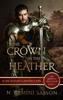 N. Gemini Sasson - The Crown in the Heather  artwork