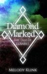 Diamond Marked The Tale Of ElAnret