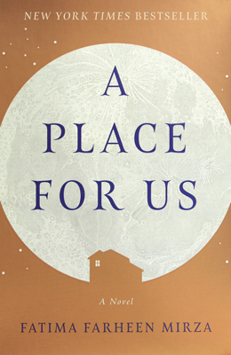 A Place for Us - Fatima Farheen Mirza book