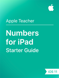 Numbers for iPad Starter Guide iOS 11 book