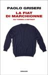 La Fiat Di Marchionne