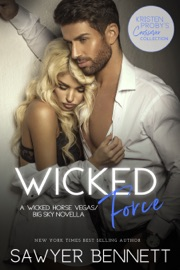 Wicked Force: A Wicked Horse Vegas/Big Sky Novella PDF Download