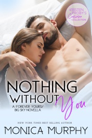 Nothing Without You: A Forever Yours/Big Sky Novella PDF Download
