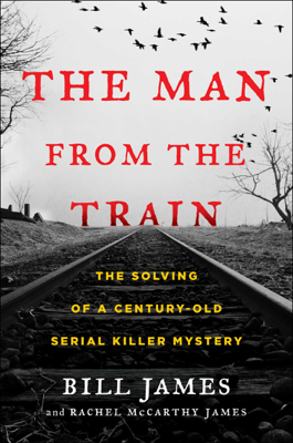 The Man from the Train - Bill James & Rachel McCarthy James book