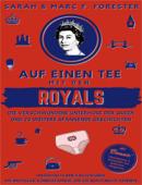 Auf einen Tee mit den Royals - Die verschwundene Unterhose der Queen und 20 weitere spannende Geschichten