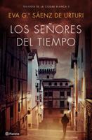 Download and Read Online Los señores del tiempo