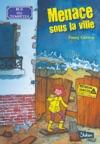 Rue Des Temptes Tome 1  Menace Sous La Ville