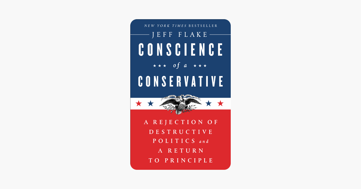 Conscience of a Conservative - Jeff Flake