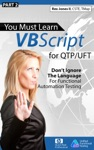 Part 2 You Must Learn VBScript For QTPUFT Dont Ignore The Language For Functional Automation Testing