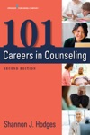 101 Careers In Counseling Second Edition