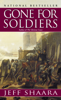 Jeff Shaara - Gone for Soldiers  artwork