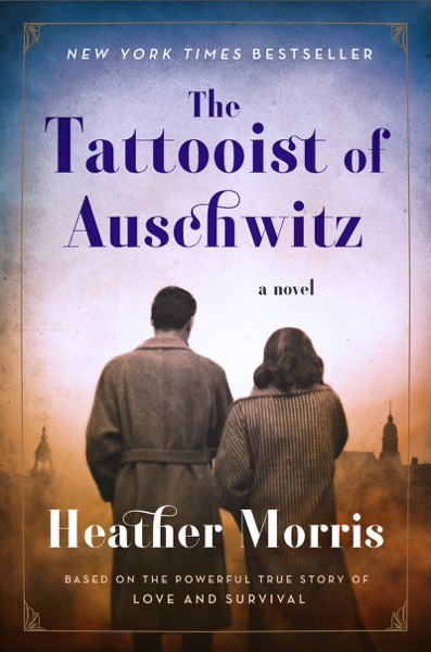 The Tattooist of Auschwitz - Heather Morris book cover