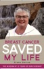 Breast Cancer Saved My Life