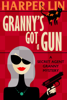 Harper Lin - Granny's Got a Gun  artwork