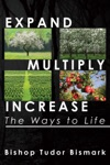Expand Multiply Increase The Ways To Life