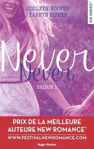 Colleen Hoover & Tarryn Fisher - Never Never saison 1