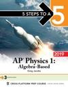 5 Steps To A 5 AP Physics 1 Algebra-Based 2019