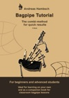 Bagpipe Tutorial - Learn To Play The Highland Bagpipe