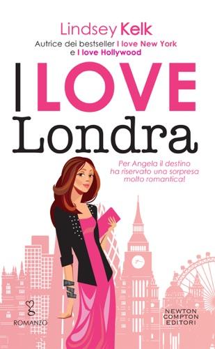 Lindsey Kelk - I love Londra