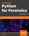 Learning Python For Forensics - Second Edition