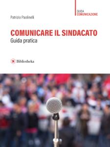 Comunicare il sindacato Copertina del libro