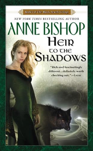 Anne Bishop - Heir to the Shadows