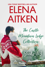 The Castle Mountain Lodge Collection: Books 1-3 - Elena Aitken book summary