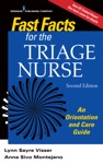 Fast Facts For The Triage Nurse Second Edition