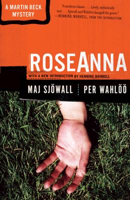 Maj Sjöwall, Per Wahlöö & Henning Mankell - Roseanna book