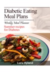 Diabetic Eating Meal Plan 7 Days Of Health Boosting Summer Goodness For Diabetics