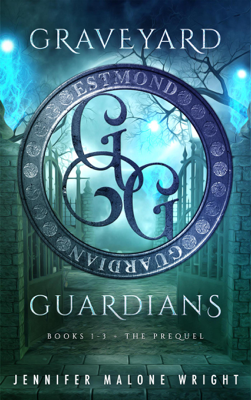 Jennifer Malone Wright - Graveyard Guardians Box Set: Books 1-3 Plus Prequel Novella book